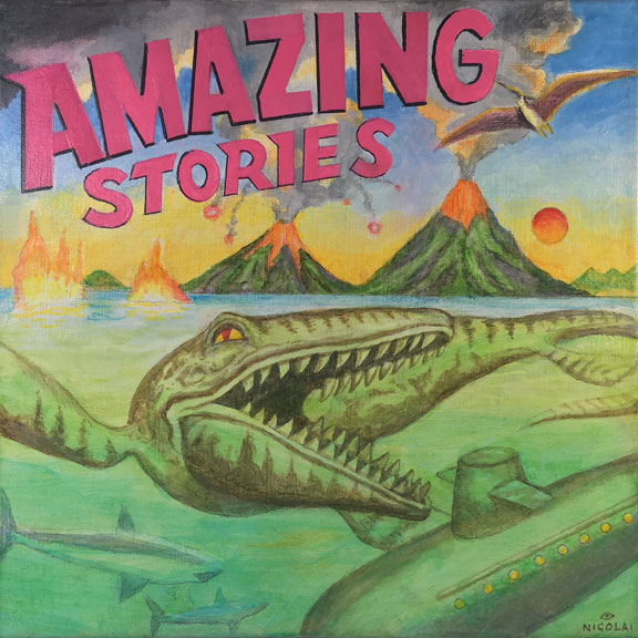"Nicolai larsen, ""Amazing Stories"", acrylic on canvas, $250. With all the time ""at home"" I've reverted back to my childhood (or so my wife says). It was all science fiction and dinosaurs back then. AMAZING STORIES was the very first sci-fi magazine published.This painting is a humoristic tribute to that genre. I really miss the art center!"